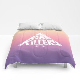 No vibe killers Comforters