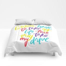 Take My Drive Comforters