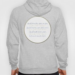 Doubt thou the stars are fire Hoody