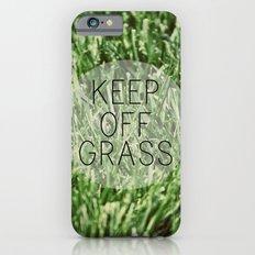 Keep Off Grass iPhone 6s Slim Case
