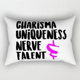 Charisma, Uniqueness, Nerve, & Talent Rectangular Pillow