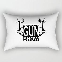 Welcome to the GUN show Rectangular Pillow
