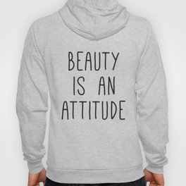 Beauty is an attitude, Wall Art Large, Typography Print, Scandinavian Art, Fashion Quotes Hoody