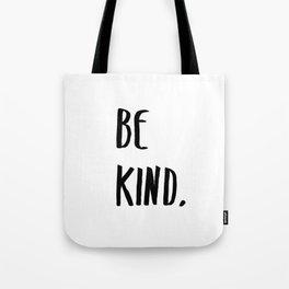 Be Kind Kindness Typography Art Tote Bag