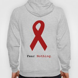 Fear Nothing: Red Awareness Ribbon Hoody