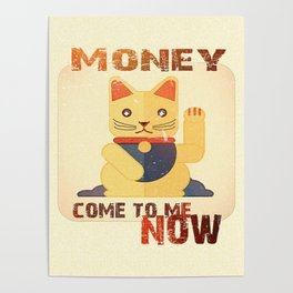 Maneki Neko - Money come to me now Poster
