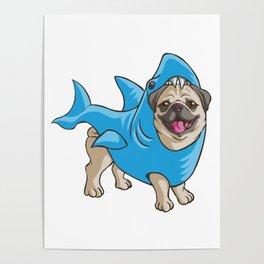 Pug Shark Suit Poster