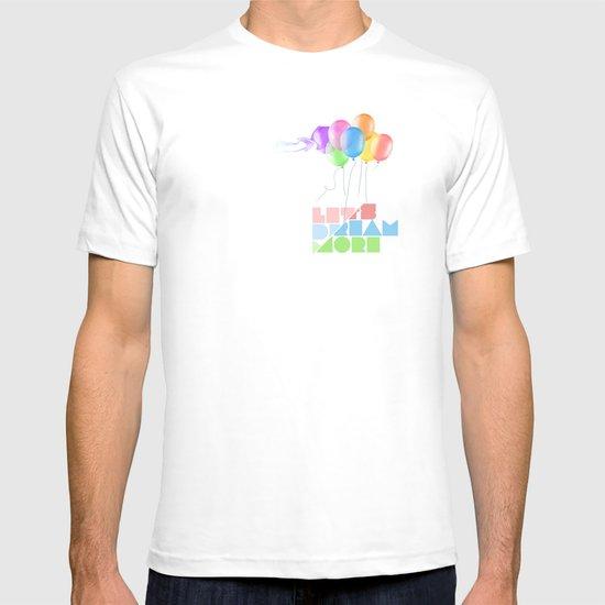 Let's dream more T-shirt
