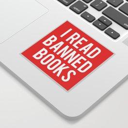 I Read Banned Books - White Font Sticker