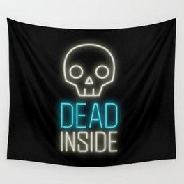 Dead inside Wall Tapestry