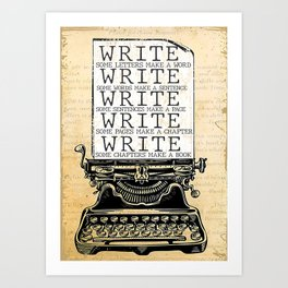Writer Writer  Write Some Letters Make A Word Art Print