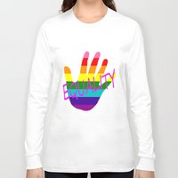 equality Long Sleeve T-shirts featuring Equality by quality products