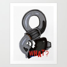 And What? Art Print