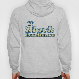 Empowerment Excellence Tshirt Design Black excellence Hoody