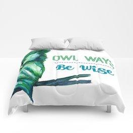 Owl Ways Be Wise Comforters