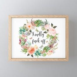 Kindly Fuck Off Framed Mini Art Print