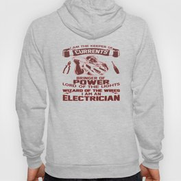 I AM AN ELECTRICIAN Hoody