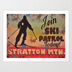 Join Ski Patrol, Stratton Mountain Vermont Art Print