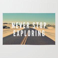 Never Stop Exploring Rug