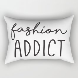 Teen Girls, Room Decor, Wall Art Prints, Fashion Addict, Affordable Prints, Fashion Quotes Rectangular Pillow