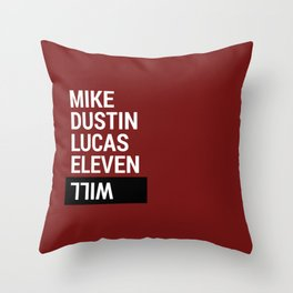 Mike, Dustin, Lucas, Eleven, Will Throw Pillow