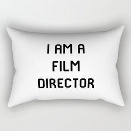 I Am A Film Director Rectangular Pillow