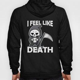 I Feel Like Death Funny I Need Coffee Gift Hoody