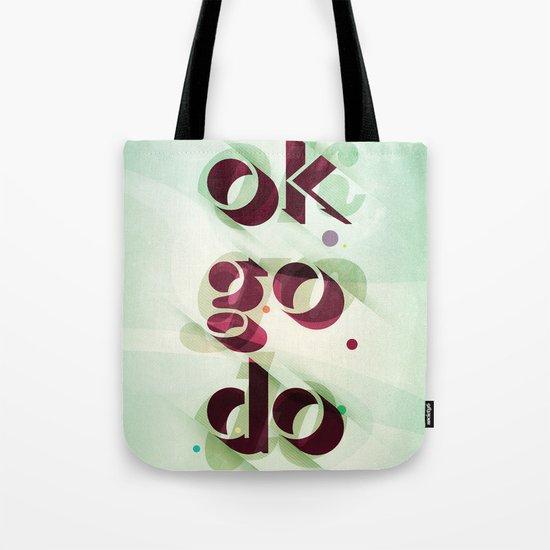 Ok Go Do Tote Bag
