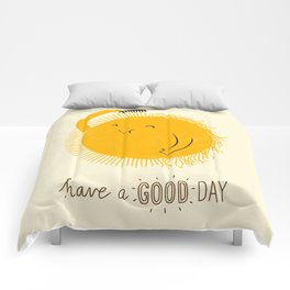 Have a good day Comforters