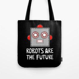 Robots are the Future Tote Bag