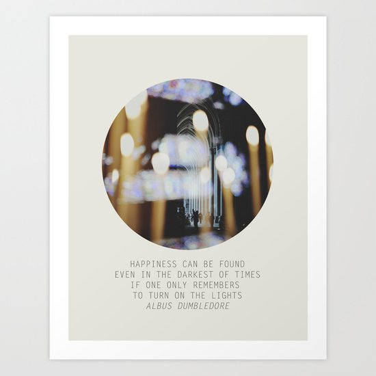 if one only remembers to turn on the lights Art Print