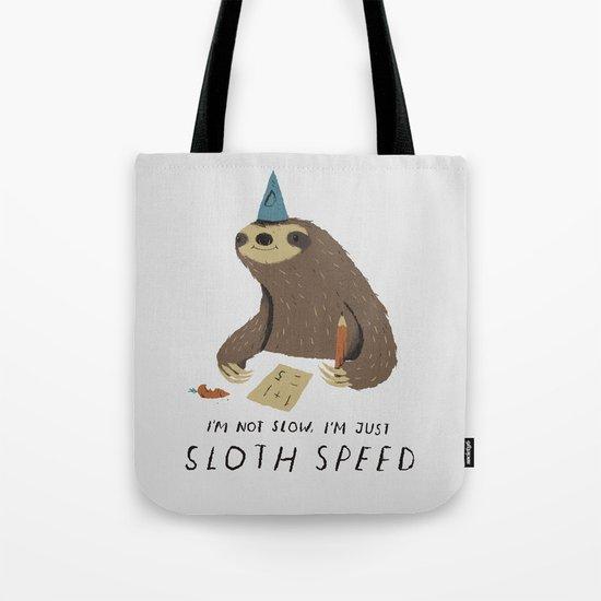 sloth speed Tote Bag