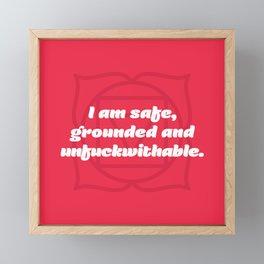 Unfuckwithable (Root Chakra Affirmation) Framed Mini Art Print