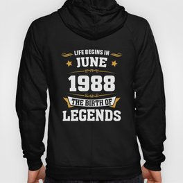 June 1988 30 the birth of Legends Hoody