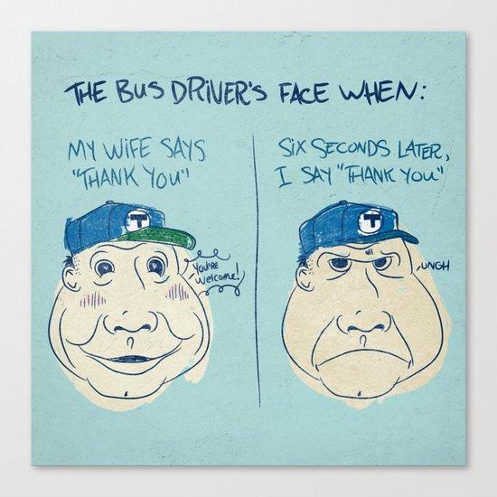 BUS DRIVER'S FACE Canvas Print