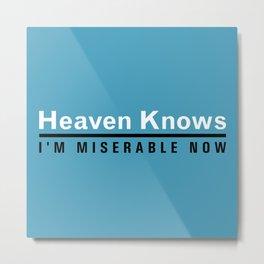 Heaven Knows Metal Print