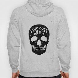 Live Free or Die Hoody