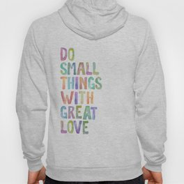 Do Small Things With Great Love, Mother Teresa Print, Mother Teresa Quote, Floral Quotes Wall Art, I Hoody