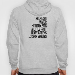 Self Love - Eat Healthy Food - Take Care of Yourself! Hoody