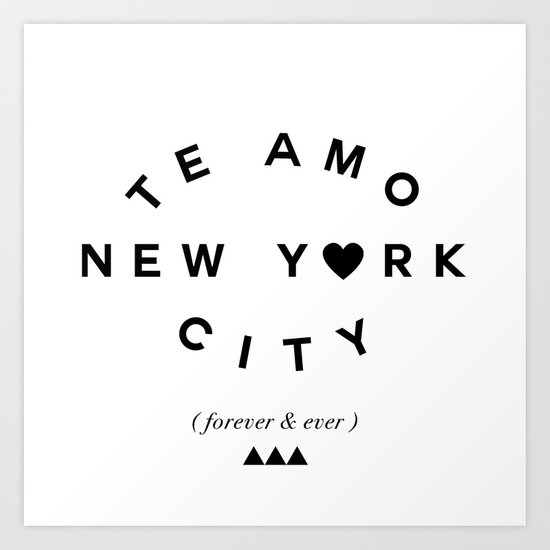 TE AMO NEW YORK CITY (forever & ever) Art Print