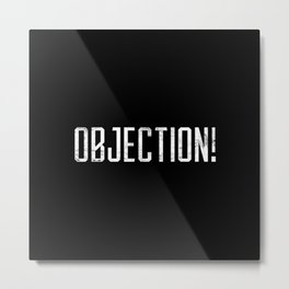 Objection! Metal Print