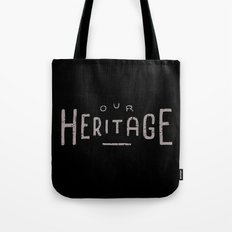 Our Heritage Tote Bag
