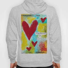 KINDNESS IS LOVE Hoody