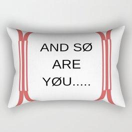 we are top Rectangular Pillow