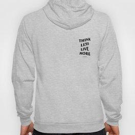Think Less Live More (Anti Social Social Club Inspired) Hoody