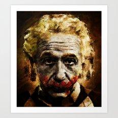 Einstein The Joker (Relatively Funny) Art Print