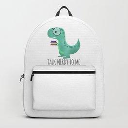 Talk Nerdy To Me Backpack