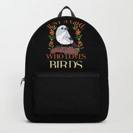 BIRDKEEPER: Just A Girl Who Loves Birds Bird Lover Watching Mom Keeper Backpack