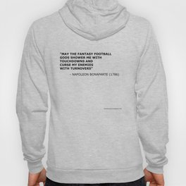 Napoleon Fantasy Football Quote Hoody