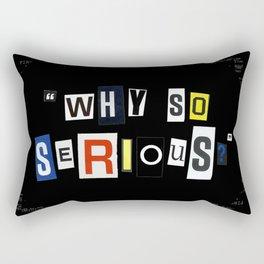Why So Serious? Rectangular Pillow